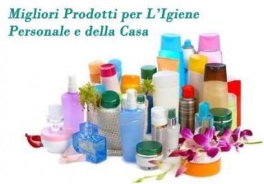 Migliori Prodotti per L'Igiene Personale e della Casa